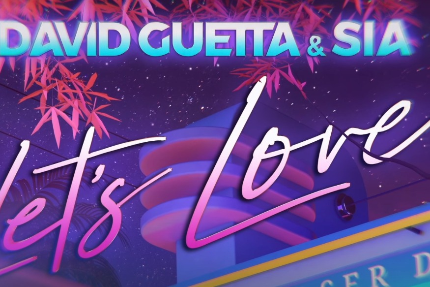 Nouveau single de David Guetta avec Sia : Let's Love